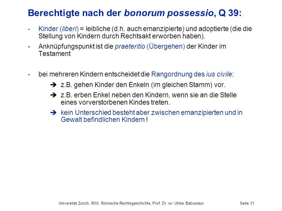 Berechtigte nach der bonorum possessio, Q 39: