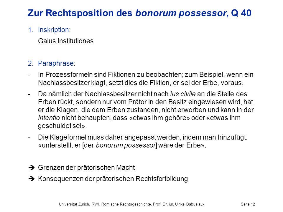Zur Rechtsposition des bonorum possessor, Q 40