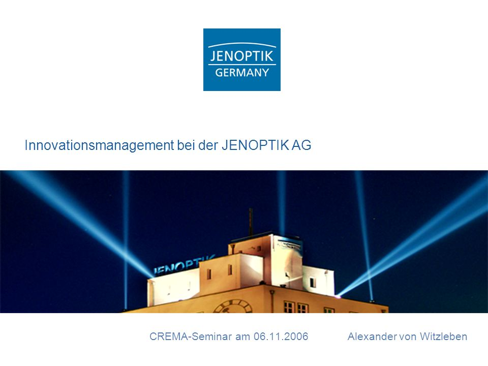 Innovationsmanagement bei der JENOPTIK AG
