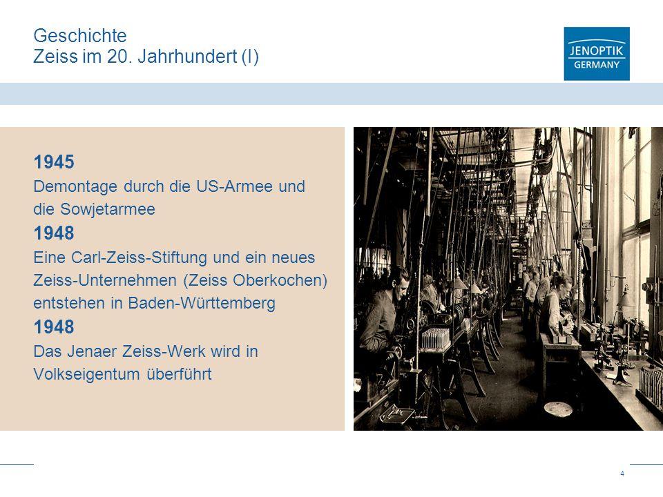 Geschichte Zeiss im 20. Jahrhundert (I)