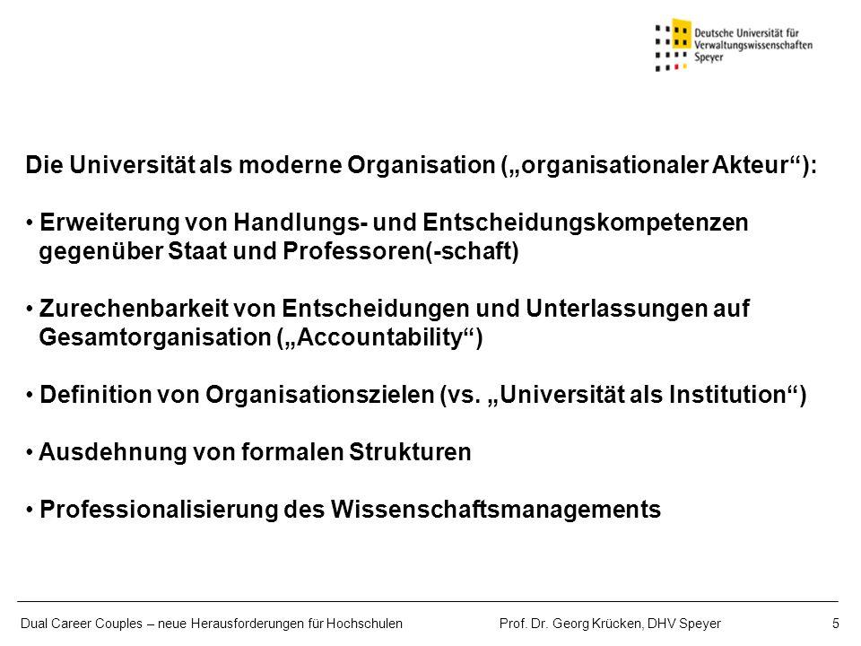 """Die Universität als moderne Organisation (""""organisationaler Akteur ):"""