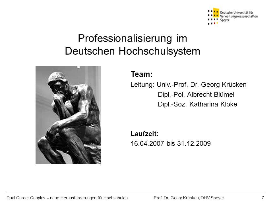 Professionalisierung im Deutschen Hochschulsystem