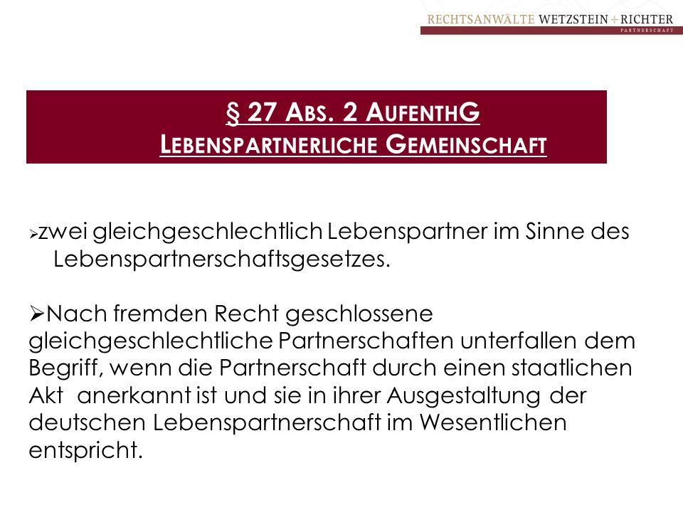 § 27 Abs. 2 AufenthG Lebenspartnerliche Gemeinschaft