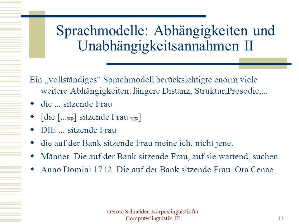 Sprachmodelle: Abhängigkeiten und Unabhängigkeitsannahmen II