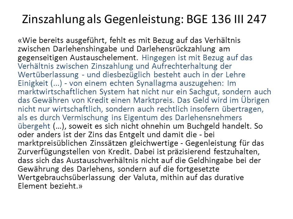 Zinszahlung als Gegenleistung: BGE 136 III 247