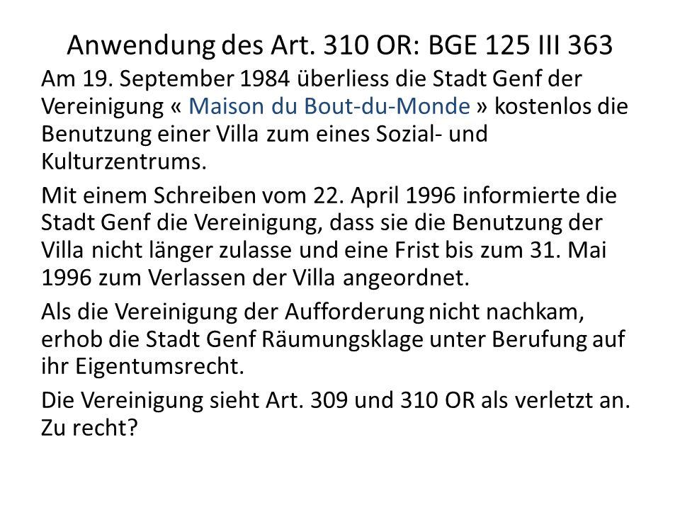 Anwendung des Art. 310 OR: BGE 125 III 363