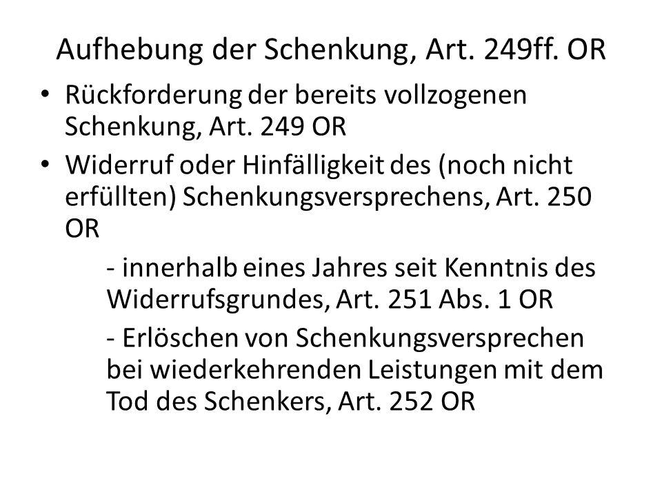 Aufhebung der Schenkung, Art. 249ff. OR