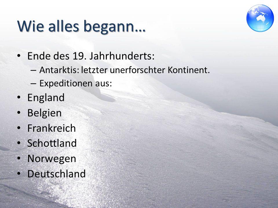 Wie alles begann… Ende des 19. Jahrhunderts: England Belgien
