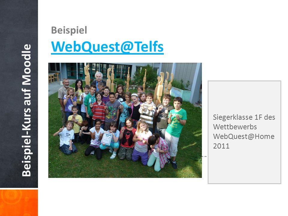 WebQuest@Telfs Beispiel-Kurs auf Moodle Beispiel