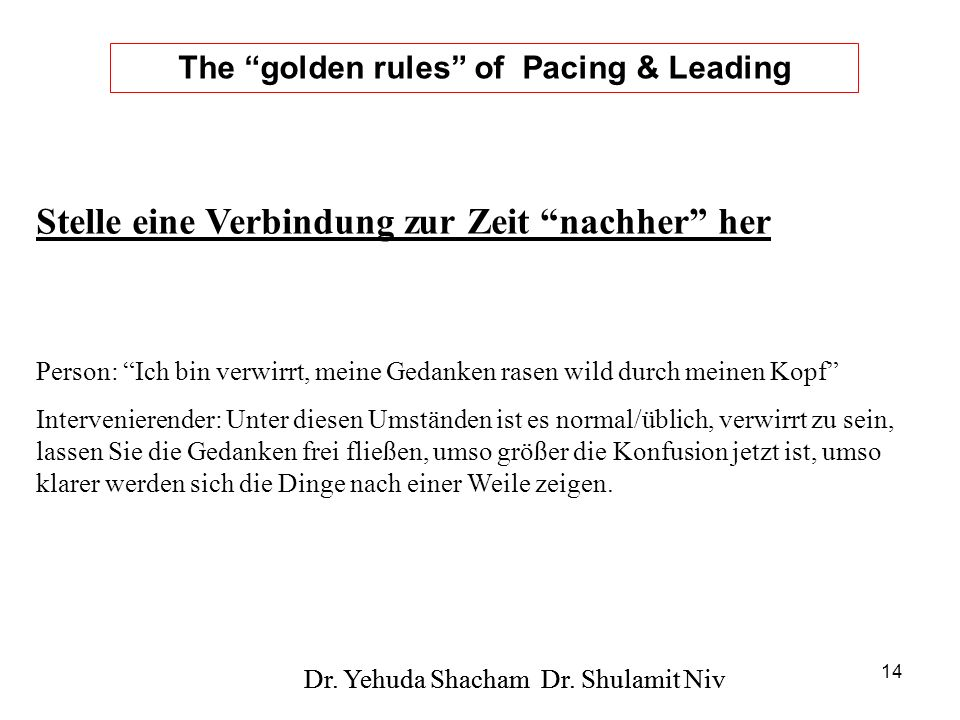 The golden rules of Pacing & Leading