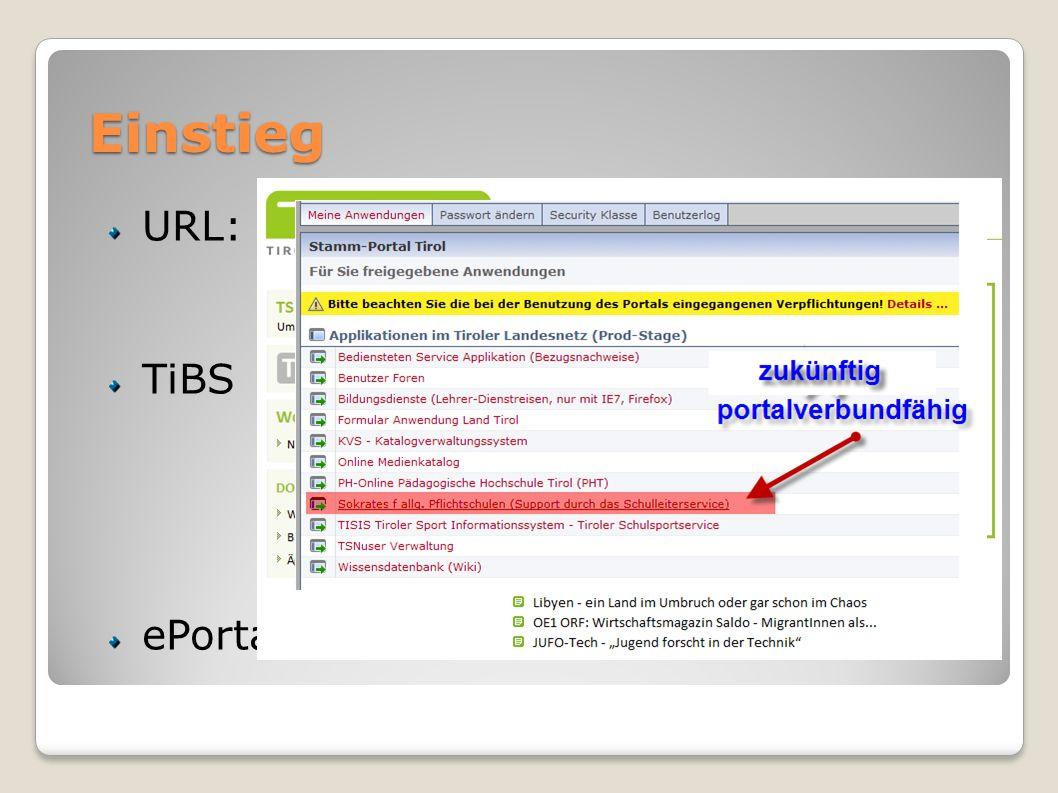 Einstieg URL: www.sokrates-web.at/tirol TiBS ePortal Tirol