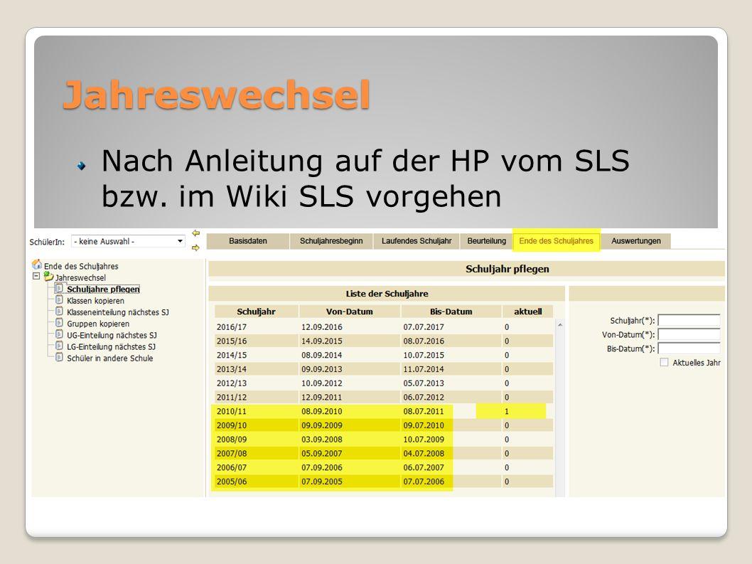 Jahreswechsel Nach Anleitung auf der HP vom SLS bzw. im Wiki SLS vorgehen