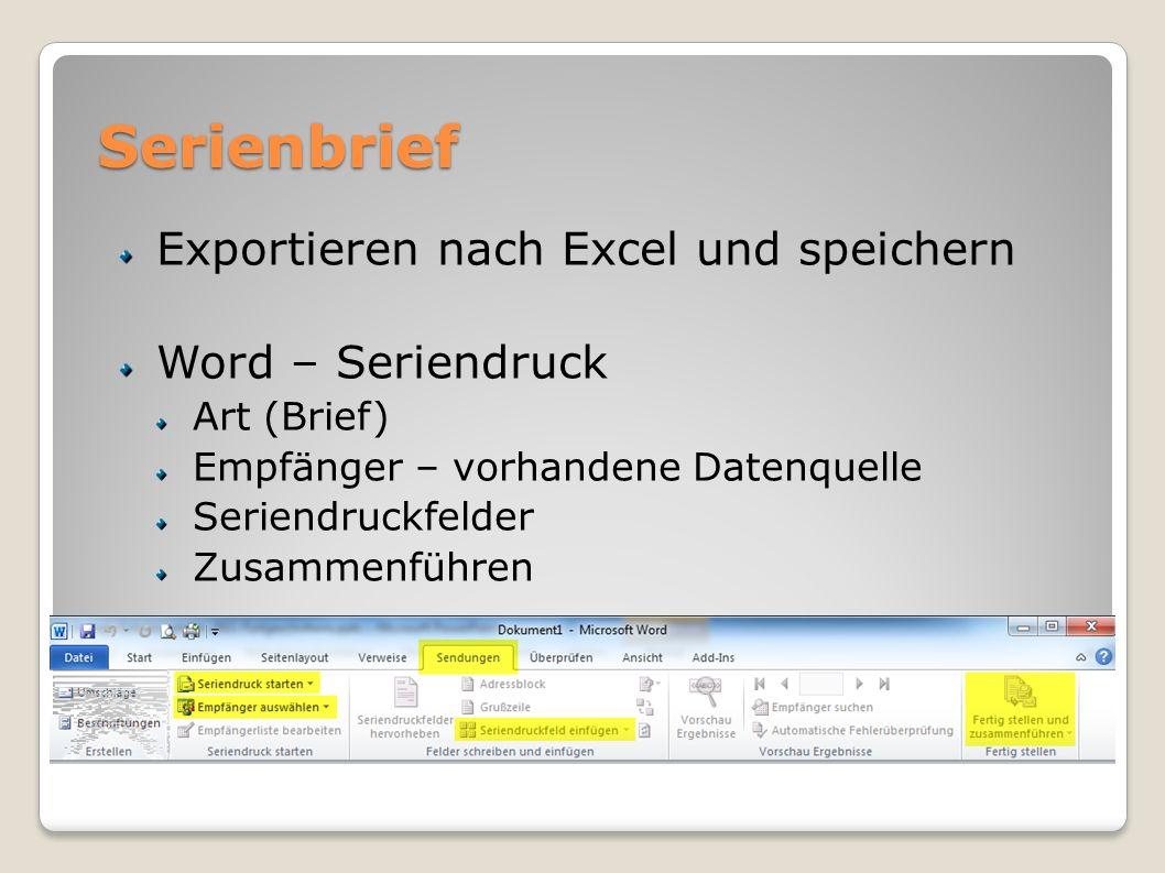 Serienbrief Exportieren nach Excel und speichern Word – Seriendruck