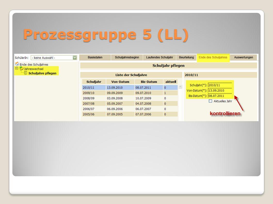 Prozessgruppe 5 (LL)