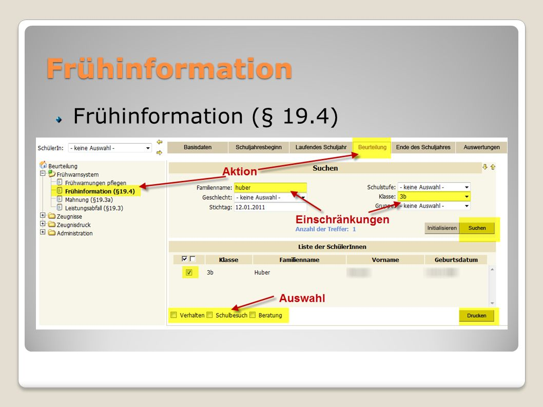 Frühinformation Frühinformation (§ 19.4)