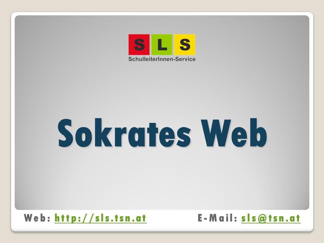 Sokrates Web Web: http://sls.tsn.at E-Mail: sls@tsn.at