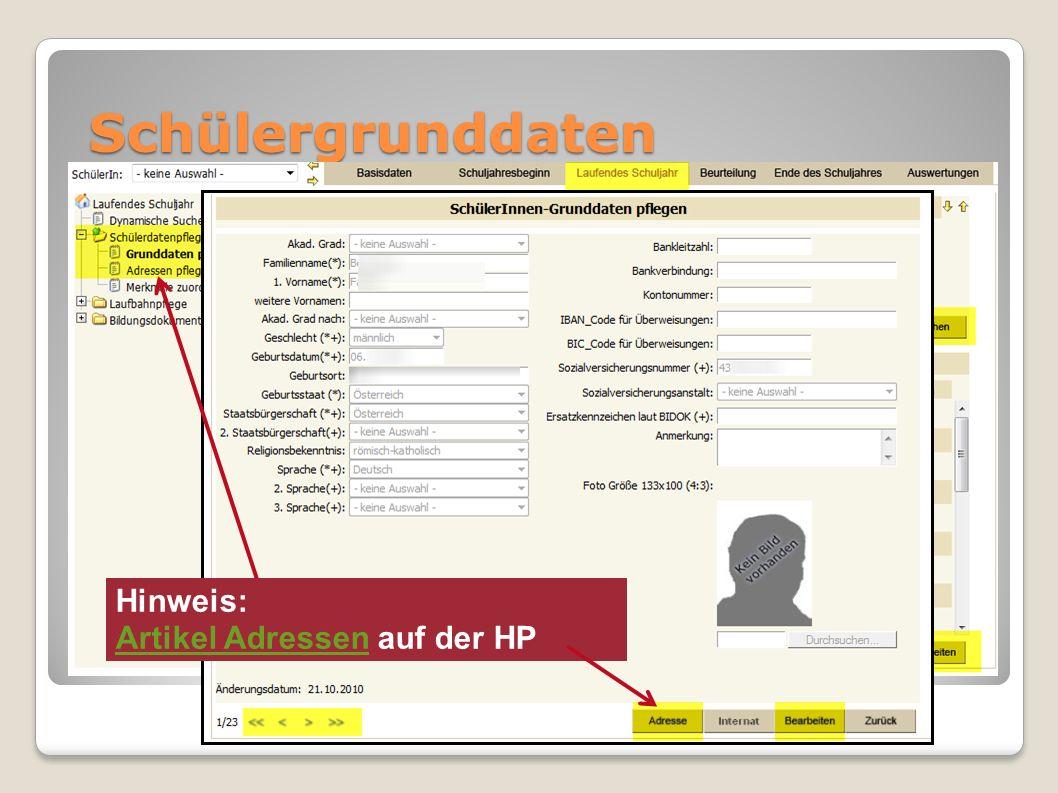 Schülergrunddaten Hinweis: Artikel Adressen auf der HP