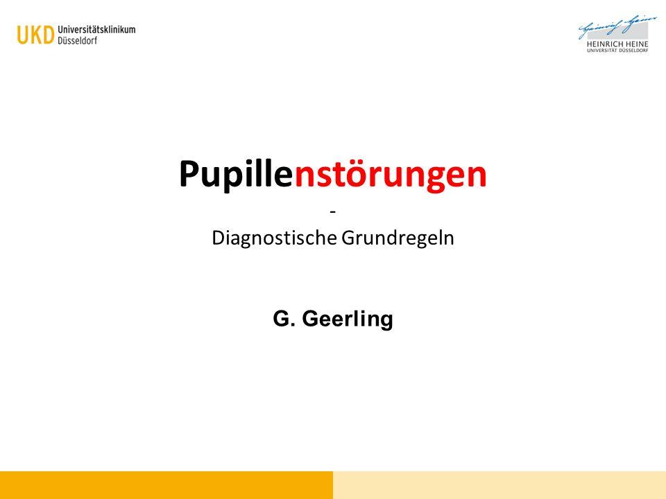 Pupillenstörungen - Diagnostische Grundregeln