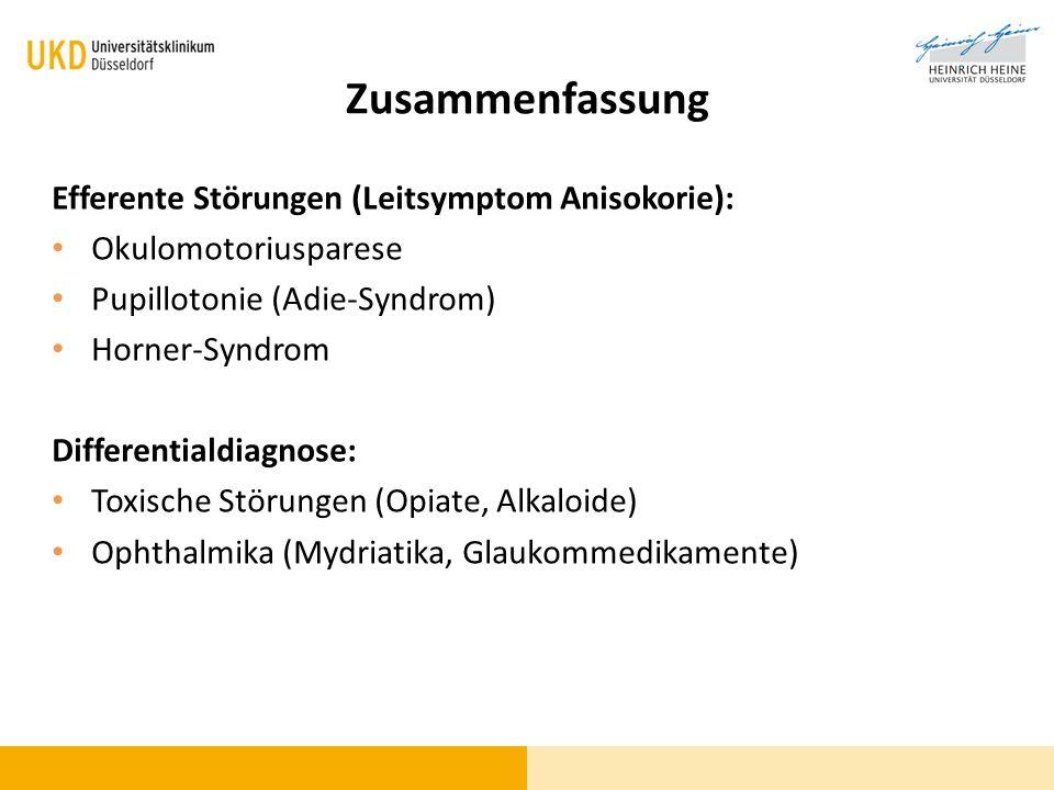 Zusammenfassung Efferente Störungen (Leitsymptom Anisokorie):