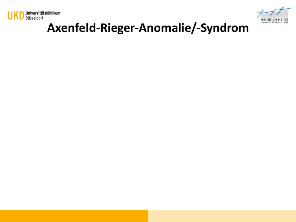 Axenfeld-Rieger-Anomalie/-Syndrom