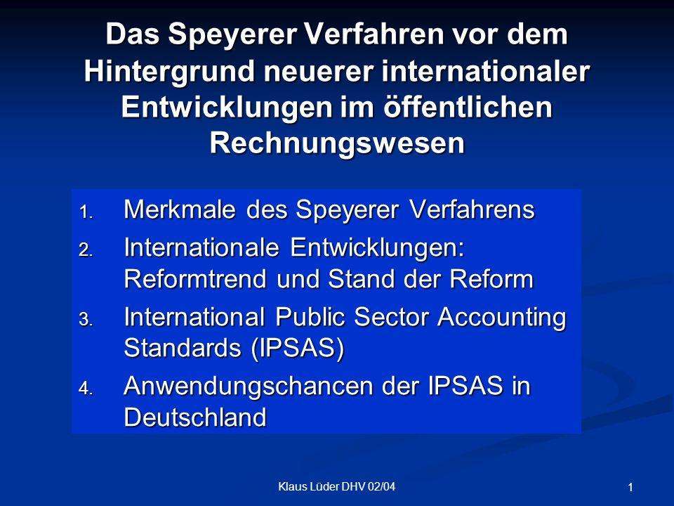 Das Speyerer Verfahren vor dem Hintergrund neuerer internationaler Entwicklungen im öffentlichen Rechnungswesen