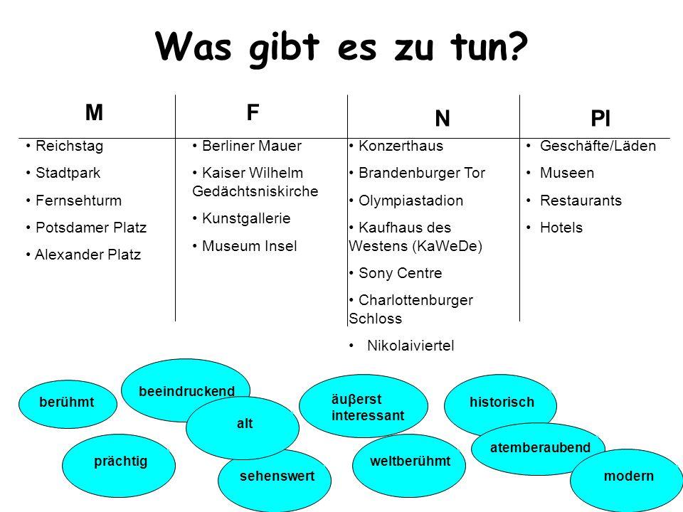 Was gibt es zu tun M F N Pl Reichstag Stadtpark Fernsehturm