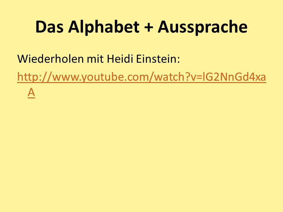 Das Alphabet + Aussprache