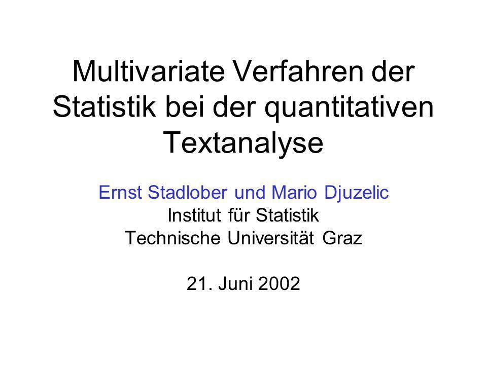 Multivariate Verfahren der Statistik bei der quantitativen Textanalyse