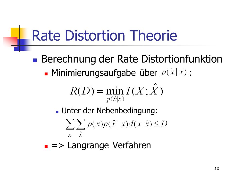 Rate Distortion Theorie