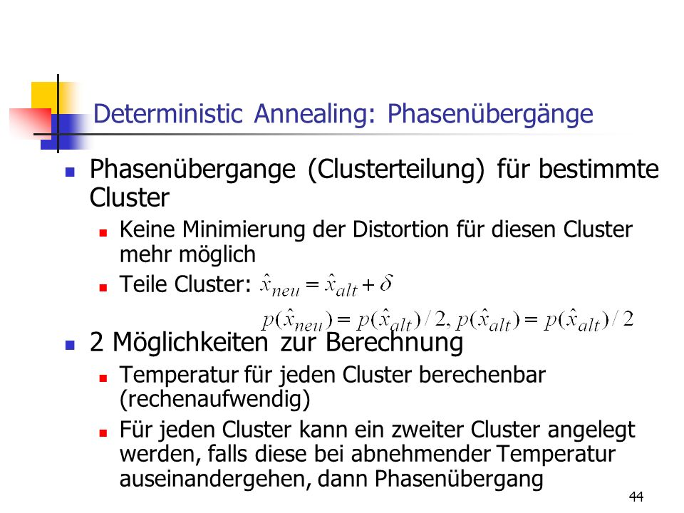 Deterministic Annealing: Phasenübergänge