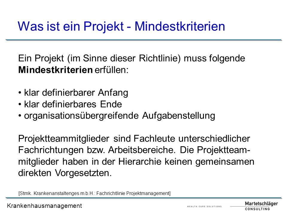 Was ist ein Projekt - Mindestkriterien
