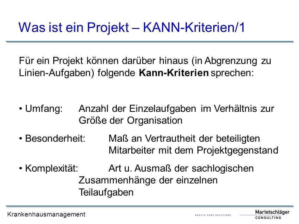 Was ist ein Projekt – KANN-Kriterien/1