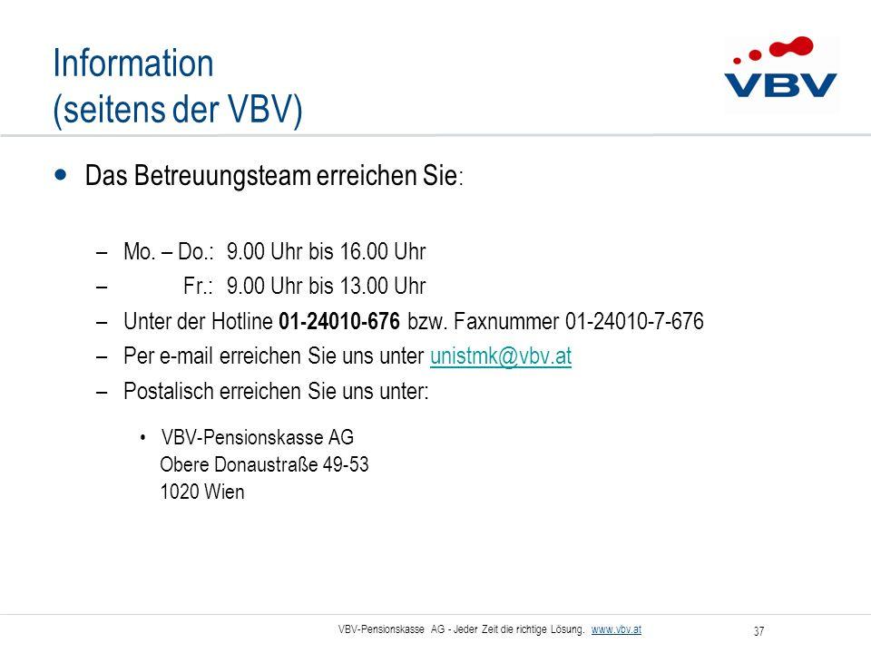 Information (seitens der VBV)