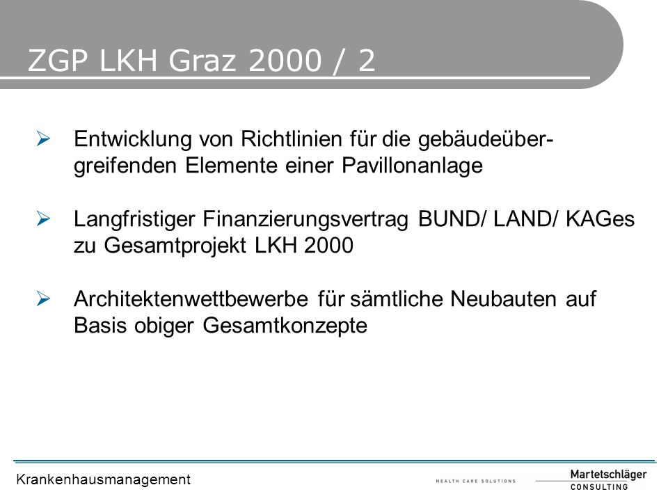 ZGP LKH Graz 2000 / 2 Entwicklung von Richtlinien für die gebäudeüber-greifenden Elemente einer Pavillonanlage.