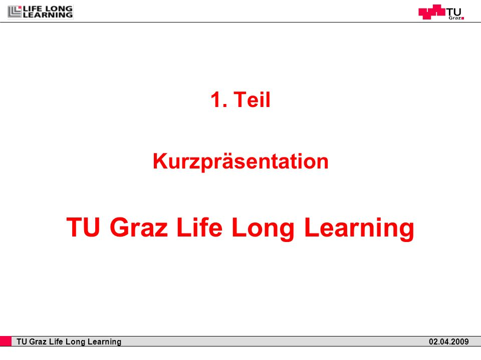 TU Graz Life Long Learning
