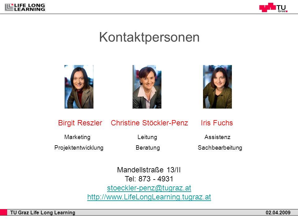 Kontaktpersonen Birgit Reszler Christine Stöckler-Penz Iris Fuchs