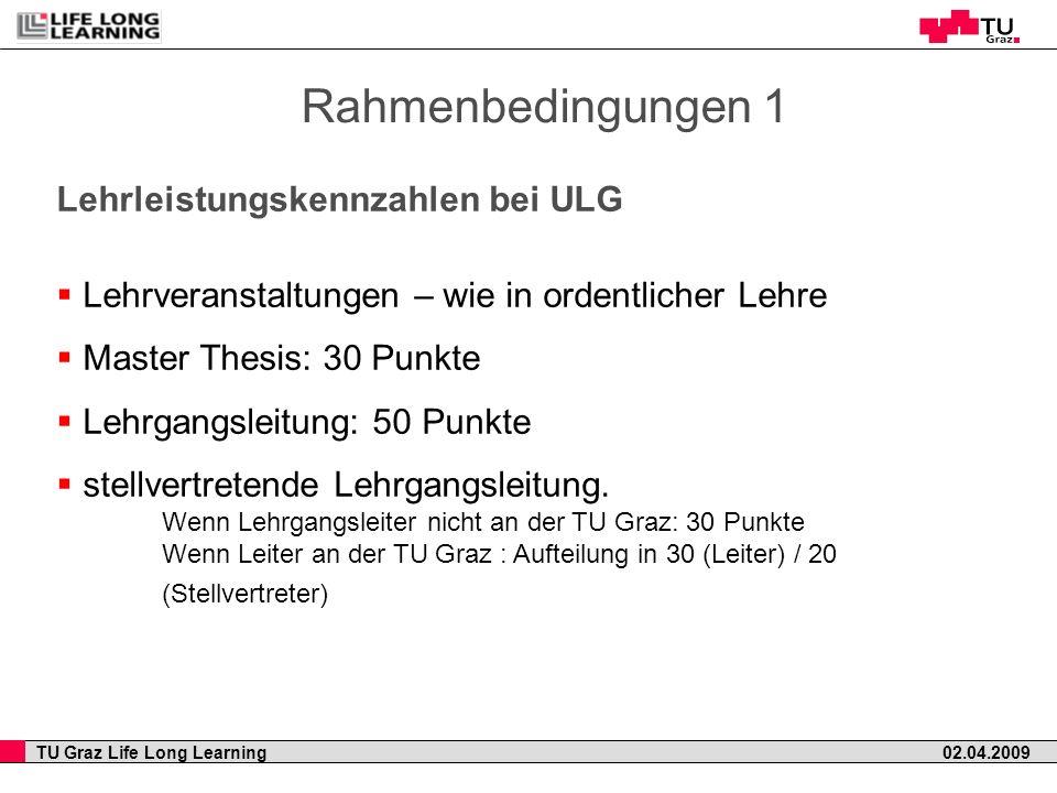Rahmenbedingungen 1 Lehrleistungskennzahlen bei ULG