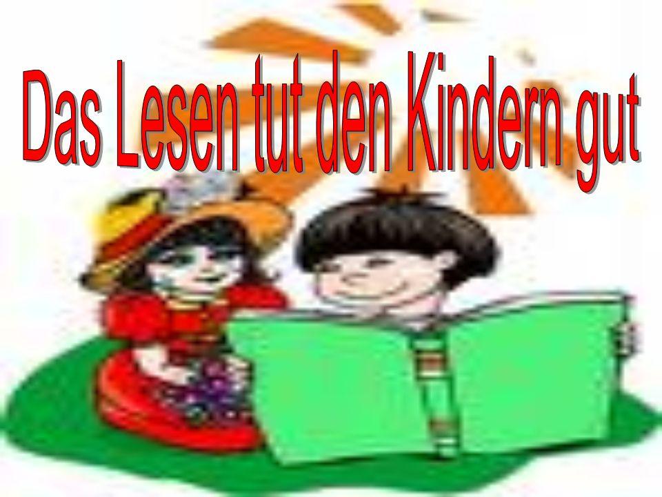 Das Lesen tut den Kindern gut
