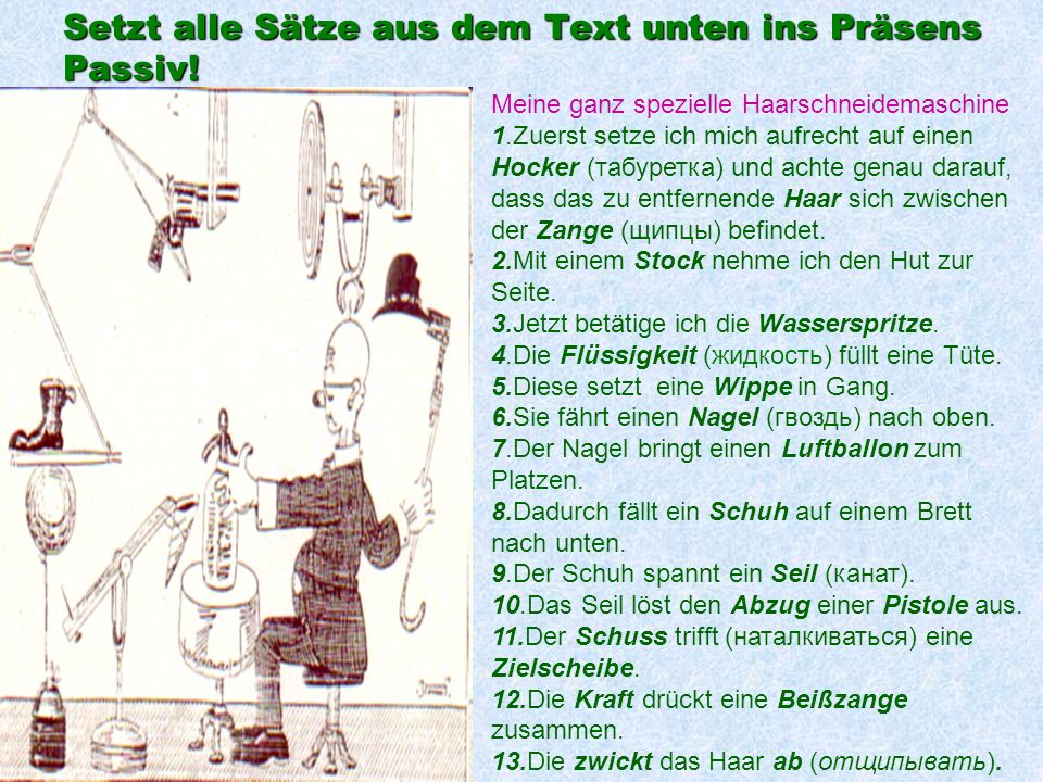 Setzt alle Sätze aus dem Text unten ins Präsens Passiv!