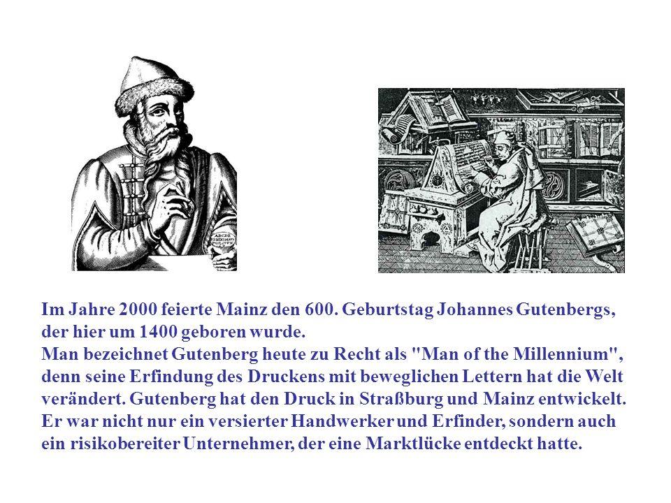 Im Jahre 2000 feierte Mainz den 600