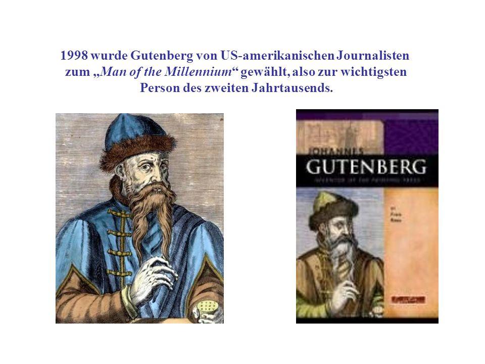 1998 wurde Gutenberg von US-amerikanischen Journalisten