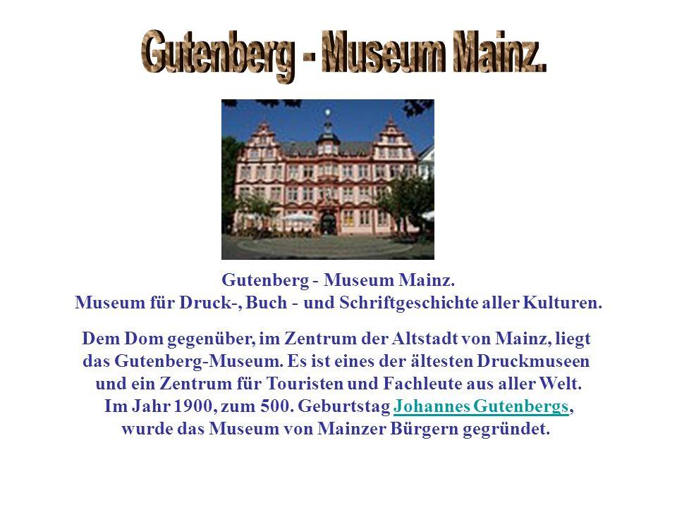 Gutenberg - Museum Mainz. Gutenberg - Museum Mainz.
