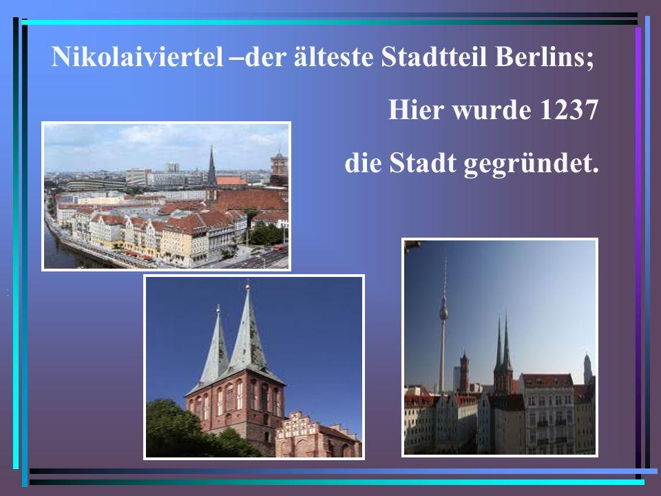 Nikolaiviertel –der älteste Stadtteil Berlins;
