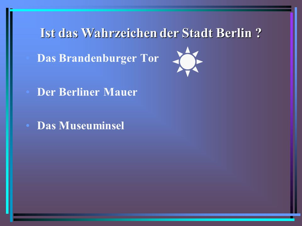 Ist das Wahrzeichen der Stadt Berlin