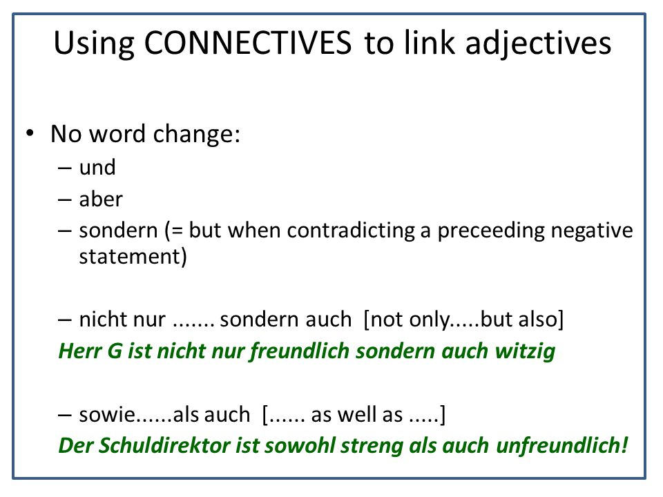 Using CONNECTIVES to link adjectives