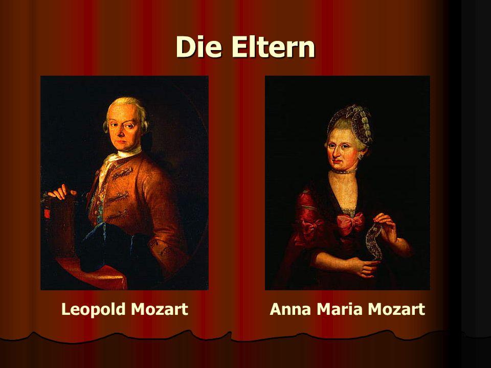 Die Eltern Leopold Mozart Anna Maria Mozart