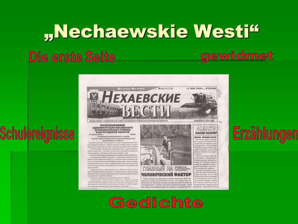 """""""Nechaewskie Westi Schulereignisse Erzählungen Die erste Seite"""