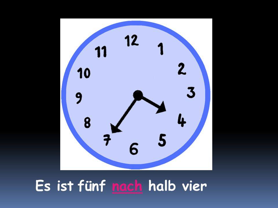 Es ist fünf nach halb vier