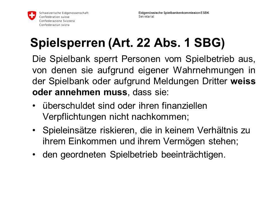 Spielsperren (Art. 22 Abs. 1 SBG)