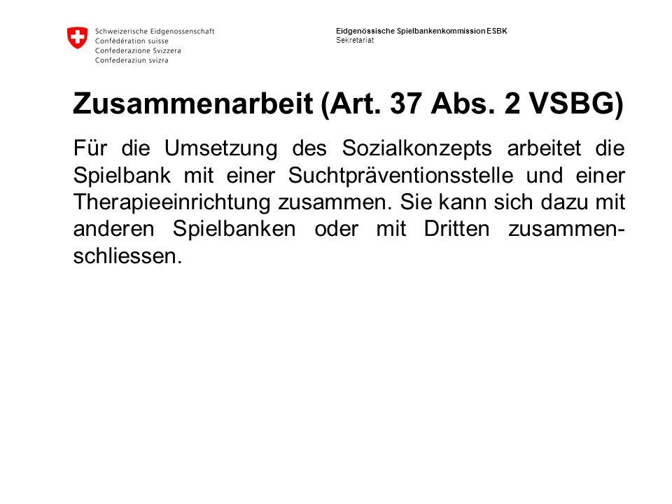 Zusammenarbeit (Art. 37 Abs. 2 VSBG)